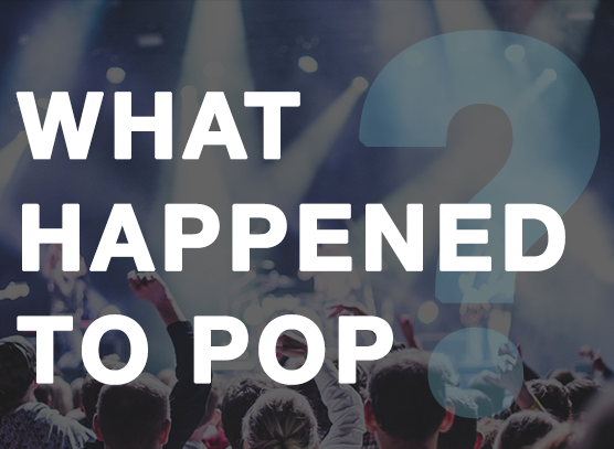 What Happened to Pop?