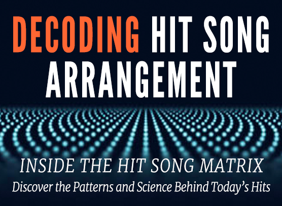 Decoding Hit Song Arrangement (May 2021)