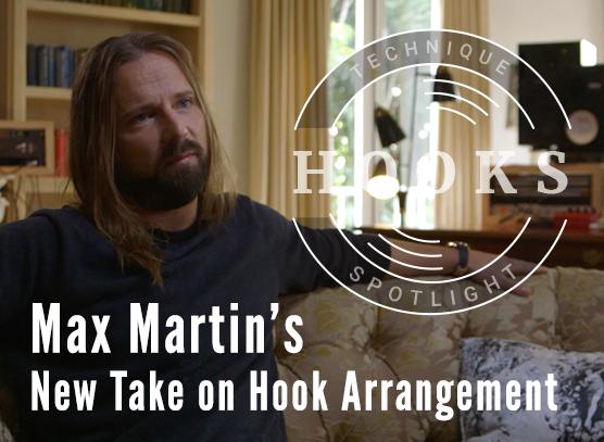 Max Martin's New Take on Hook Arrangement