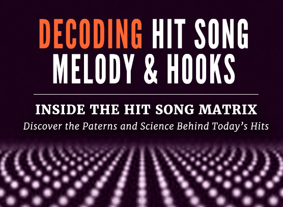 Decoding Hit Song Melody & Hooks