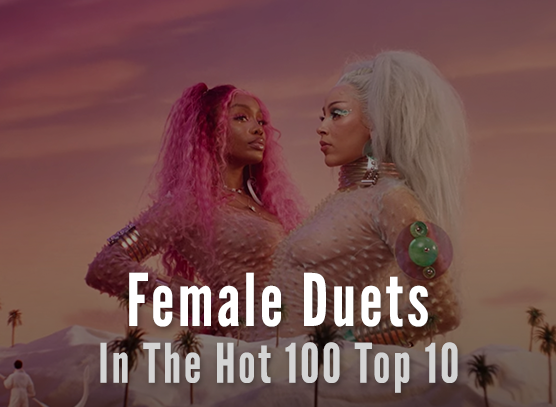 Female Duets in the Hot 100 Top 10