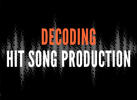 Decoding Hit Song Production
