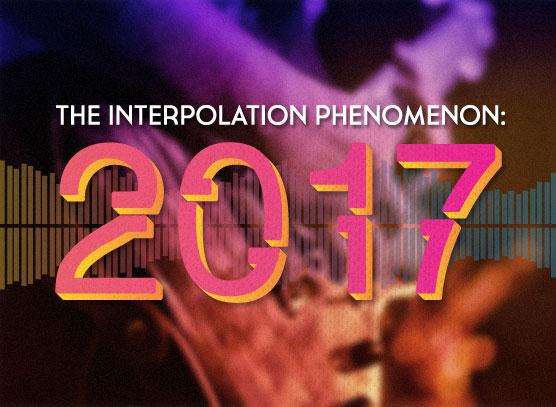 The Interpolation Phenomenon: 2017