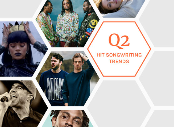 TOP 10 HIT SONGWRITING TRENDS: Q2-2017